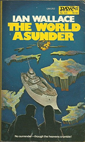 9780879972622: The World Asunder (Croyd Spacetime Maneuvres, Book 5)