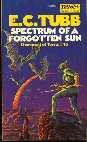 Spectrum of a Forgotten Sun (Dumarest of: E. C. Tubb