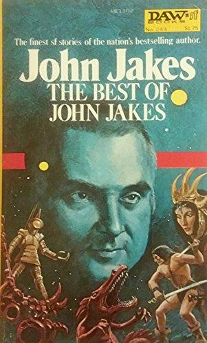 9780879973025: The Best of John Jakes