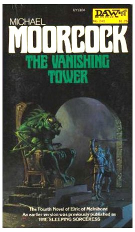 9780879973049: The Vanishing Tower (The Elric Saga, Bk. 4)