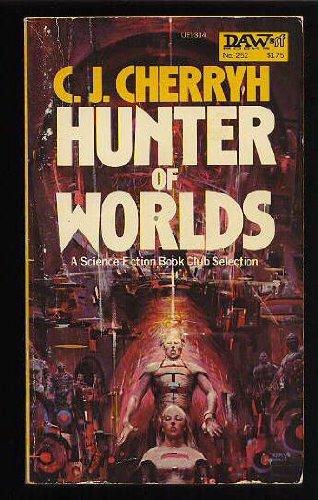 9780879973148: Hunter of Worlds (Alliance-Union Universe)