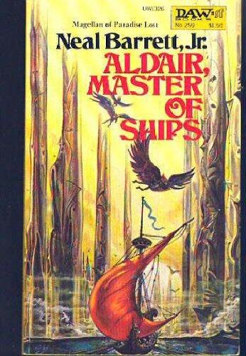 Aldair, Master of Ships: Barrett, Neal, Jr.