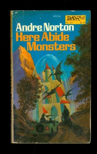 Here Abide Monsters (9780879973339) by Andre Norton