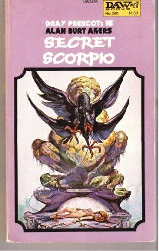 9780879973445: Secret Scorpio (Dray Prescot, No. 15)