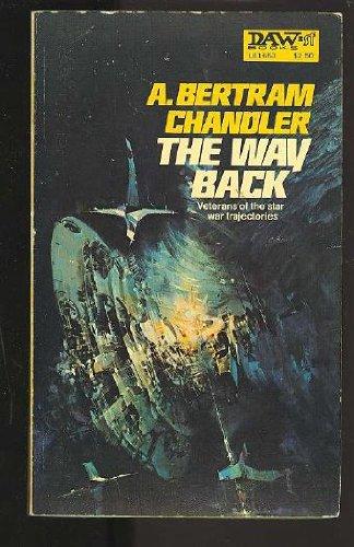 The Way Back: A. Bertram Chandler