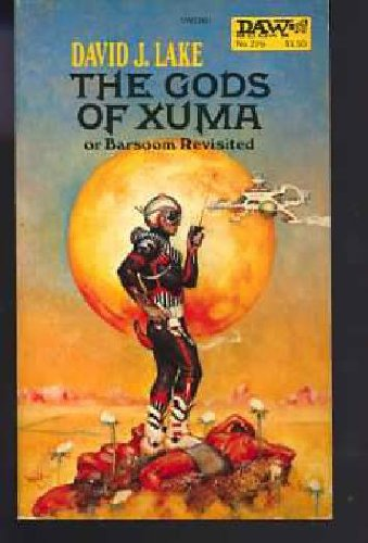 The Gods of Xuma: Lake, David J.