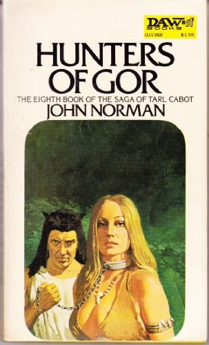 Hunters of Gor (Chronicles of Gor, Vol.: Norman, John