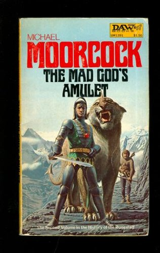 The Mad God's Amulet (Runestaff Vol. 2) (UW1391) (0879973919) by Michael Moorcock
