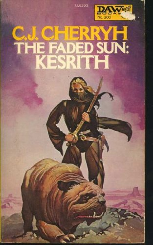 9780879973933: The Faded Sun: Kesrith (Alliance-Union Universe)