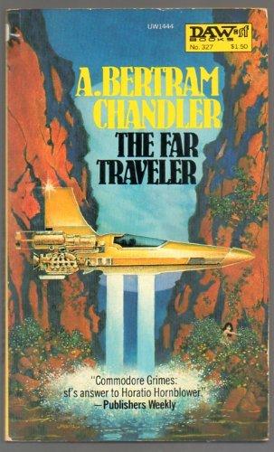 The Far Traveler: A. Bertram Chandler