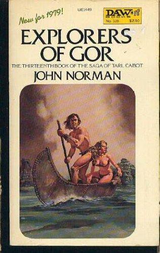 9780879974497: Explorers of Gor