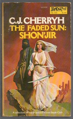 9780879974534: The Faded Sun: Shonjir (Alliance-Union: Mri Wars, Book 2)