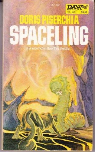 9780879974602: Spaceling