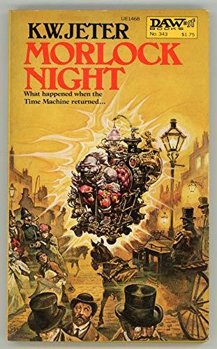 Morlock Night: Jeter, K. W.