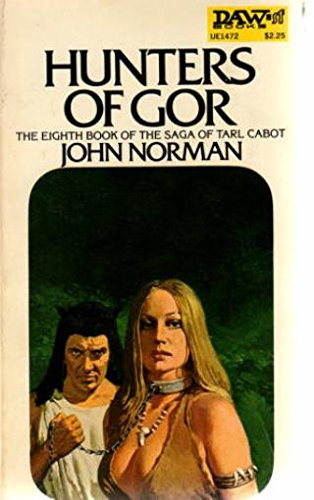 Hunters of Gor (Chronicles of Gor, Vol.: John Norman