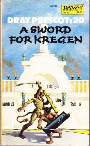 9780879974855: A Sword for Kregen (Dray Prescot #20)