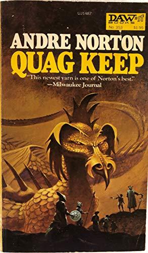 Quag Keep (Daw UJ1487) [Sep 04, 1979]: Andre Norton; Jack