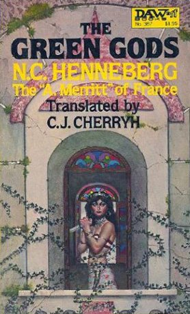 The Green Gods: Henneberg, N. C.