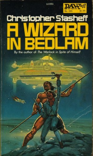 A Wizard in Bedlam: Stasheff, Christopher