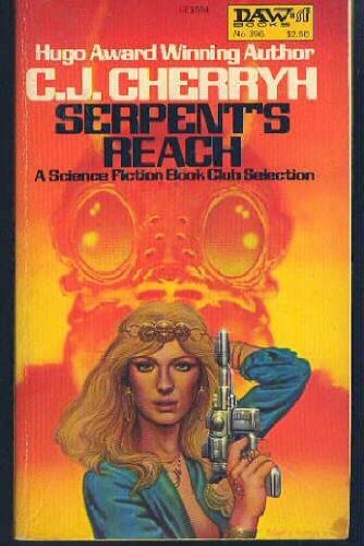 9780879975548: Serpent's Reach (Alliance-Union Universe)