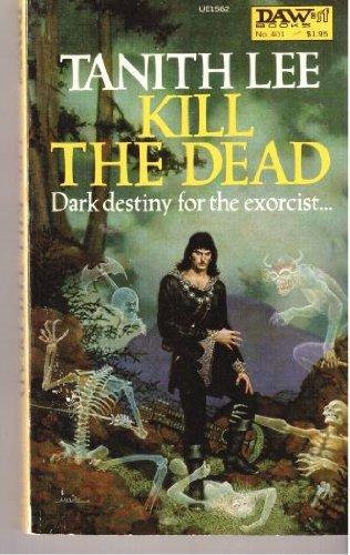 9780879975623: Kill the Dead