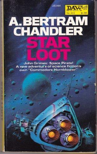 Star Loot: Chandler, A. Bertram