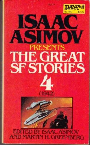 Isaac Asimov Presents the Great SF Stories,: Isaac Asimov and