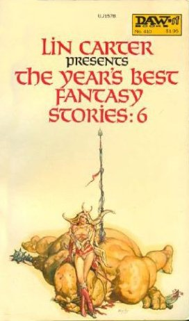 9780879975784: The Year's Best Fantasy Stories: 6