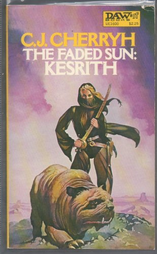 9780879976002: The Faded Sun: Kesrith (Alliance-Union Universe)