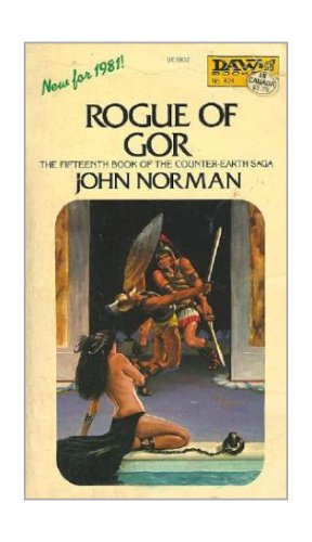 9780879976026: Rogue of Gor (Counter-Earth Saga, Book 15)
