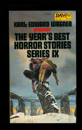 The Year's Best Horror Stories IX: Karl Edward Wagner-Editor