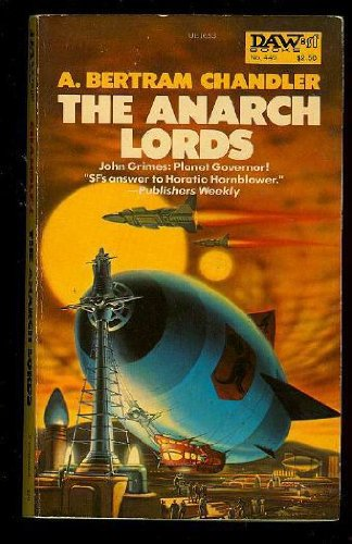 The Anarch Lords: Chandler, A. Bertram