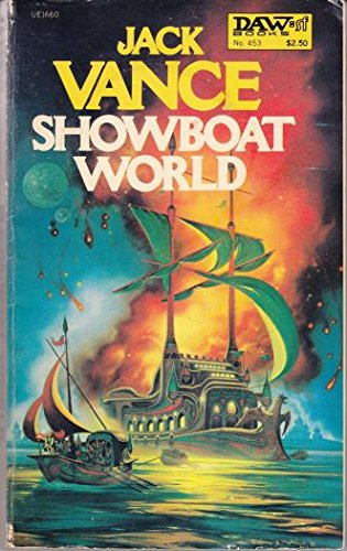 Showboat World (9780879976606) by Jack Vance