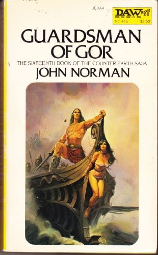 Guardsman of Gor (Jason Marshall Trilogy, Bk. 3) (Chronicles of Counter-Earth, Vol. 16)