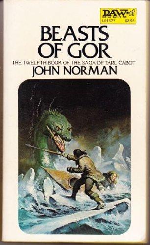 9780879976774: Norman John : Tarl Cabot Saga 12:Beasts of Gor