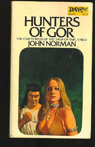 Hunters of Gor: John Norman
