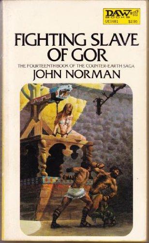 9780879976811: Fighting Slave of Gor (Gor, Book 14)