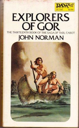 9780879976859: Explorers of Gor