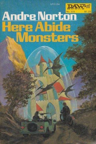 9780879976866: Here Abide Monsters