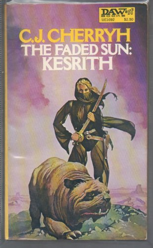 9780879976927: The Faded Sun: Kesrith (Alliance-Union Universe)