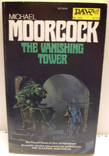 9780879976934: The Vanishing Tower (Elric of Melnibone #4)