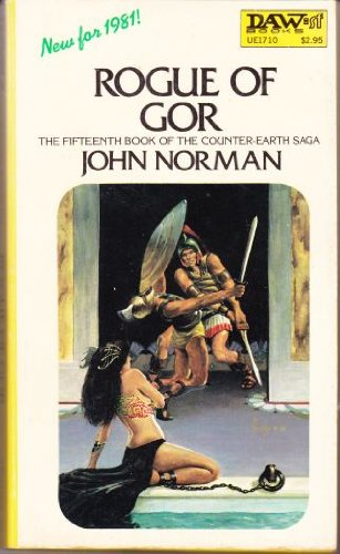 9780879977108: Rogue of Gor (Chronicles of Counter-Earth, Vol. 15)