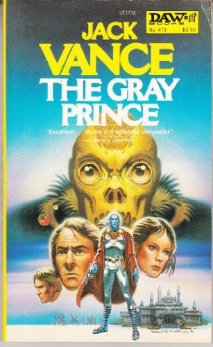 9780879977160: The Gray Prince (Daw UE1716)
