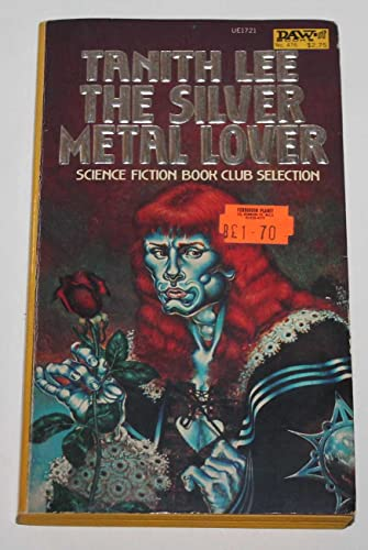 9780879977214: The Silver Metal Lover
