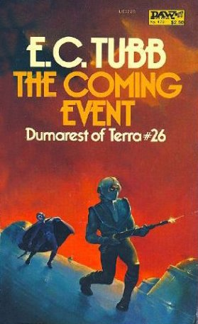 9780879977252: The Coming Event (Dumarest, No. 26)
