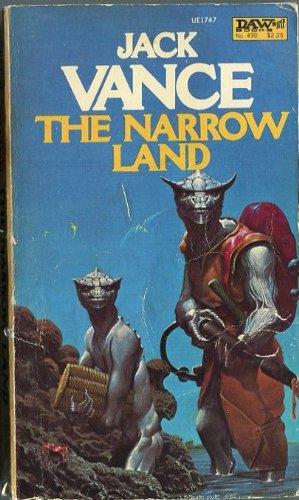 The Narrow Land: Vance, Jack