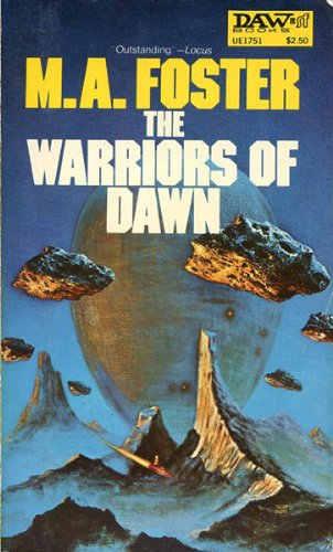 Warriors of Dawn: Foster, M A