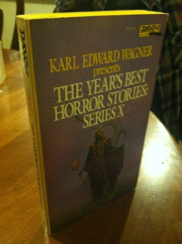 The Year's Best Horror Stories: Wagner, Karl Edward