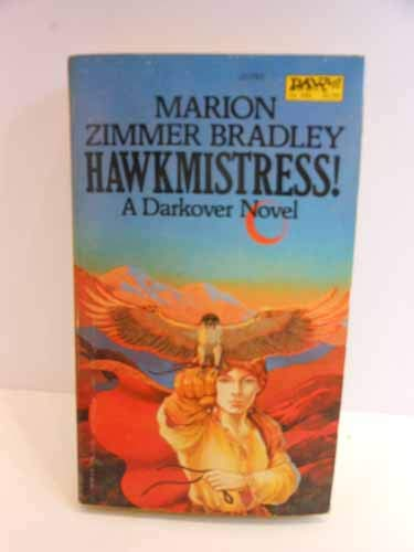 9780879977627: Hawkmistress! (Darkover: The Hundred Kingdoms)
