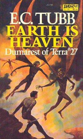 9780879977863: Earth is Heaven (Dumarest of Terra, No. 27)